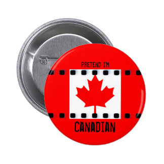 Pretend I'm Canadian Flag Button