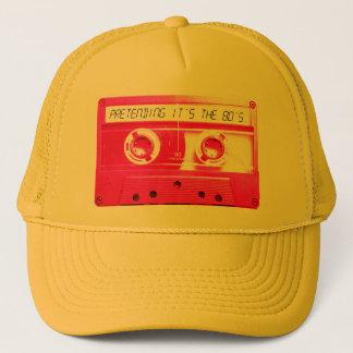 Pretending It's The 80's. Trucker Hat