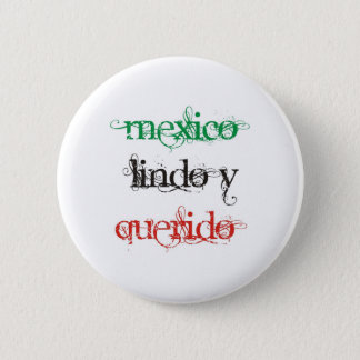 PRETTY AND WANTED MEXICO 2 INCH ROUND BUTTON