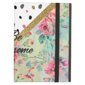 """Pretty  """"be Awesome"""" quote floral abstract design iPad Air Cover"""
