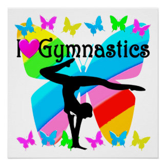 PRETTY BUTTERFLY I LOVE GYMNASTICS DESIGN PERFECT POSTER