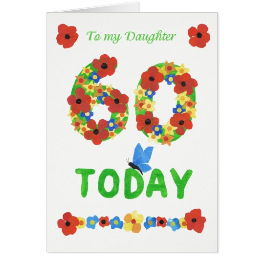 Pretty Floral 60th Birthday, for Daughter Card