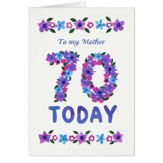 Pretty Floral 70th Birthday, for Mother Card