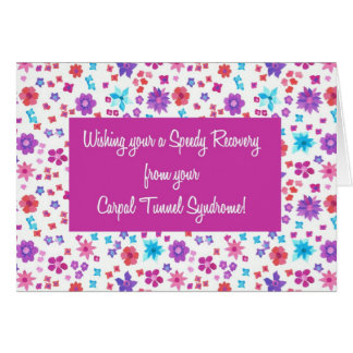Pretty Floral Get Well Gall Carpal Tunnel Syndrome Card