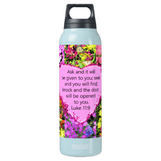 PRETTY FLORAL LUKE 11:9 SCRIPTURE DESIGN INSULATED WATER BOTTLE