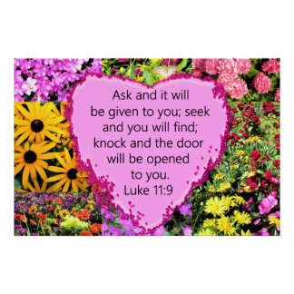 PRETTY FLORAL LUKE 11:9 SCRIPTURE DESIGN POSTER