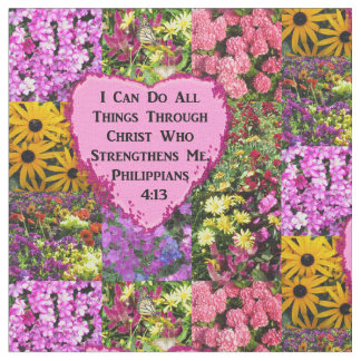 PRETTY FLORAL PHILIPPIANS 4:13 SCRIPTURE FABRIC