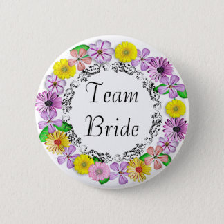 Pretty Floral Team Bride Button