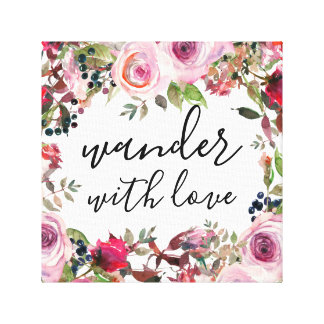 Pretty Floral Wander with Love Canvas Wall Art