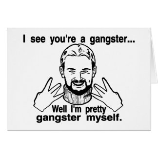 Pretty Gangster Myself Card