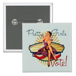 Pretty Girls Vote! 2 Inch Square Button