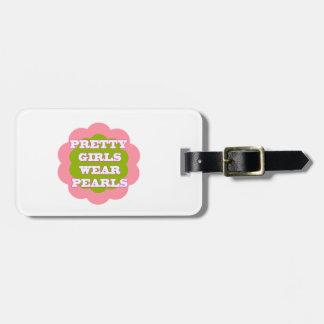Pretty Girls Wear Pearls Luggage Tag