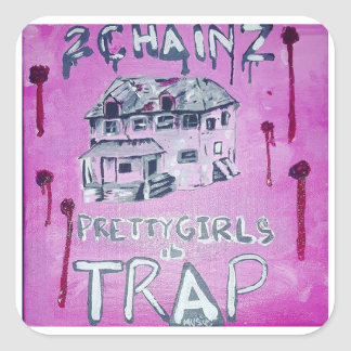 Pretty girlz like trap music square sticker