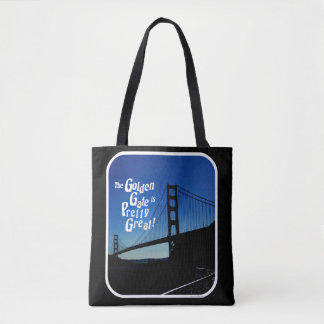 Pretty Great Golden Gate Tote Bag