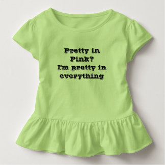 Pretty in Everything tee