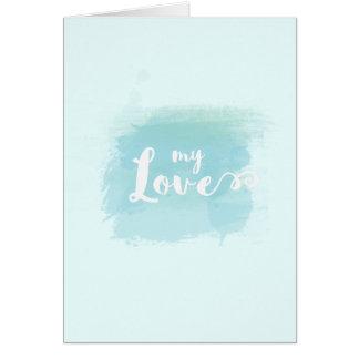 Pretty My Love watercolor calligraphy Card