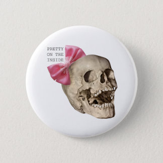 Pretty on the inside 2 inch round button