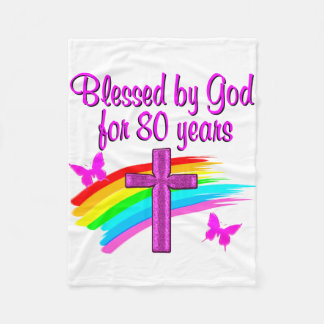 PRETTY PINK BLESSED BY GOD FOR 80 YEARS FLEECE BLANKET