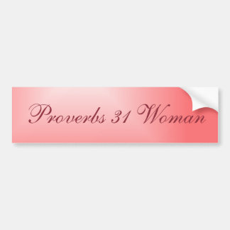 Pretty Pink Gradient Proverbs 31 Woman Bumper Sticker