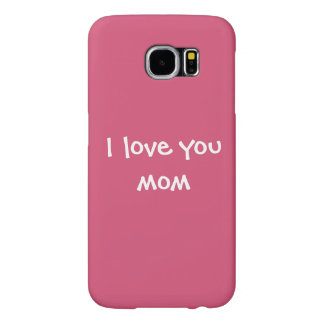 Pretty Pink Mother's Day Love You Mom Samsung Galaxy S6 Cases