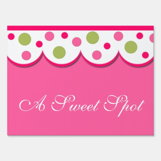 Pretty Pink with Polka Dot Yard Sign