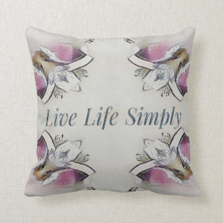 Pretty Soft Rose Colored Lifestyle Quote Throw Pillow