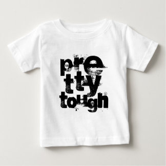 Pretty Tough Stacked Baby T-Shirt