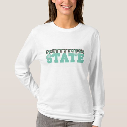 Pretty Tough State T-Shirt