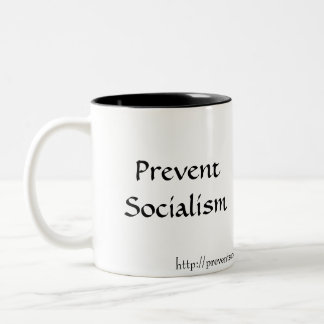 Prevent Socialism, http://preventsocialism.blog... Two-Tone Coffee Mug