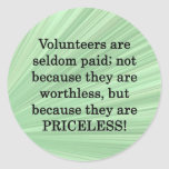 Priceless Volunteers Round Stickers