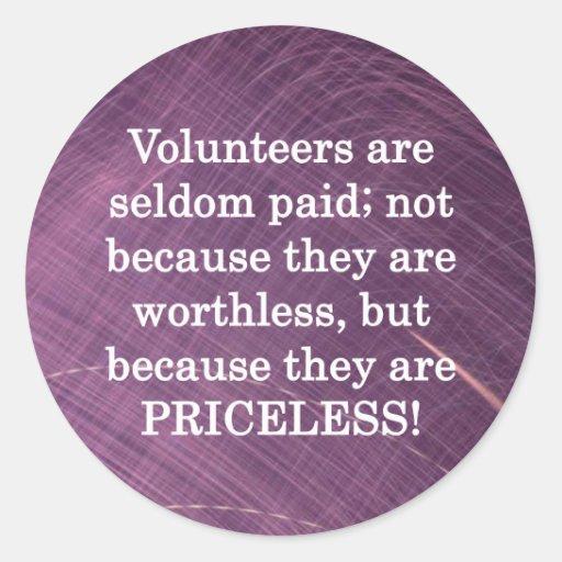 Priceless Volunteers Stickers