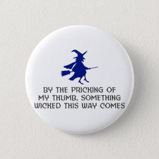 Pricking Of My Thumb Halloween Design 2 Inch Round Button