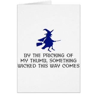 Pricking Of My Thumb Halloween Design Card
