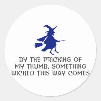 Pricking Of My Thumb Halloween Design Classic Round Sticker