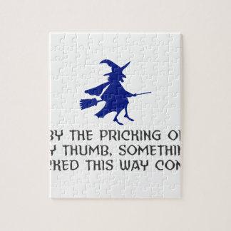 Pricking Of My Thumb Halloween Design Jigsaw Puzzle