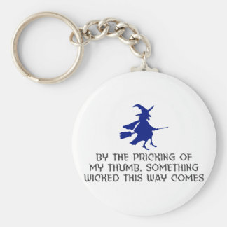 Pricking Of My Thumb Halloween Design Keychain