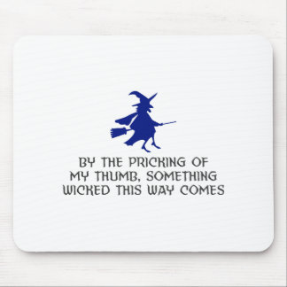 Pricking Of My Thumb Halloween Design Mouse Pad