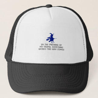 Pricking Of My Thumb Halloween Design Trucker Hat
