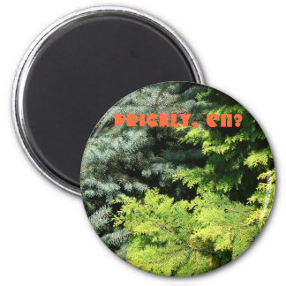 Prickly, eh? 2 inch round magnet