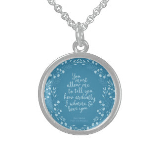 Pride and Prejudice Floral Love Quote Jane Austen Sterling Silver Necklace