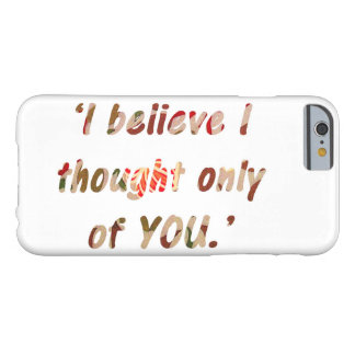 Pride and Prejudice Quote Barely There iPhone 6 Case