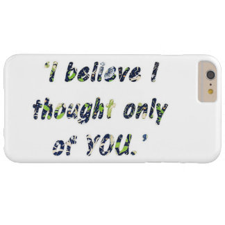 Pride and Prejudice Quote Barely There iPhone 6 Plus Case