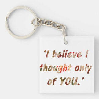 Pride and Prejudice Quote Customisable Keychain