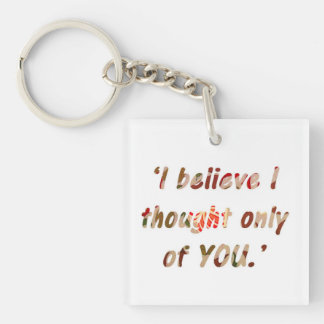 Pride and Prejudice Quote Double-Sided Keychain