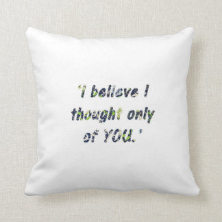 Pride and Prejudice Quote Double-Sided Throw Pillow