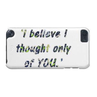 Pride and Prejudice Quote iPod Touch 5G Case