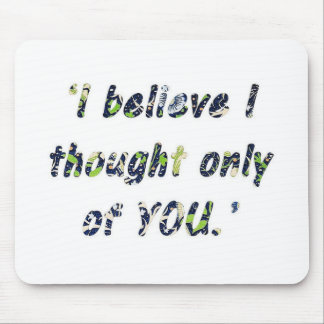 Pride and Prejudice Quote Mouse Pad