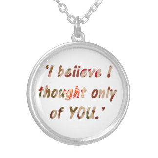Pride and Prejudice Quote Silver Plated Necklace