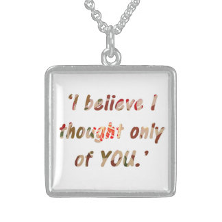 Pride and Prejudice Quote Sterling Silver Necklace