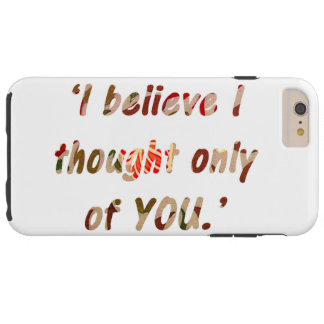 Pride and Prejudice Quote Tough iPhone 6 Plus Case